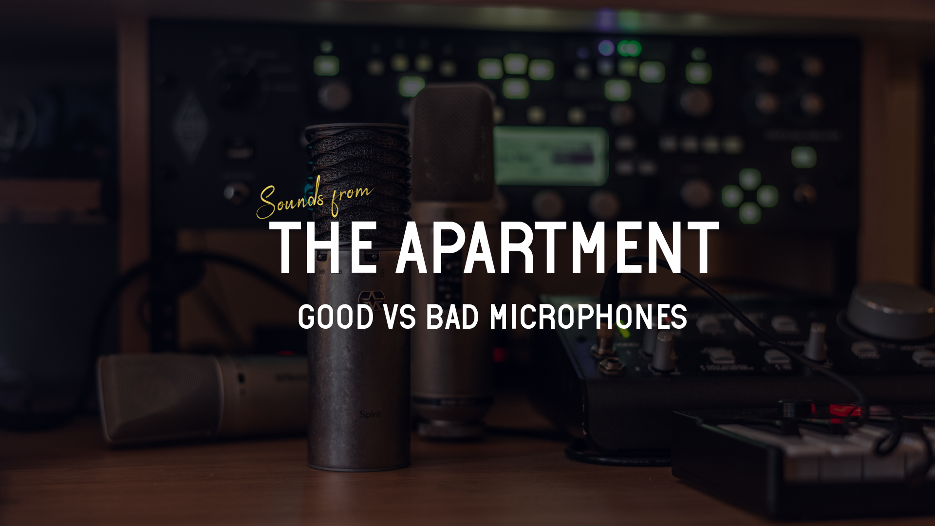 Sounds from the apartment article good vs bad microphones