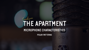 Sounds from the apartment article polar patterns