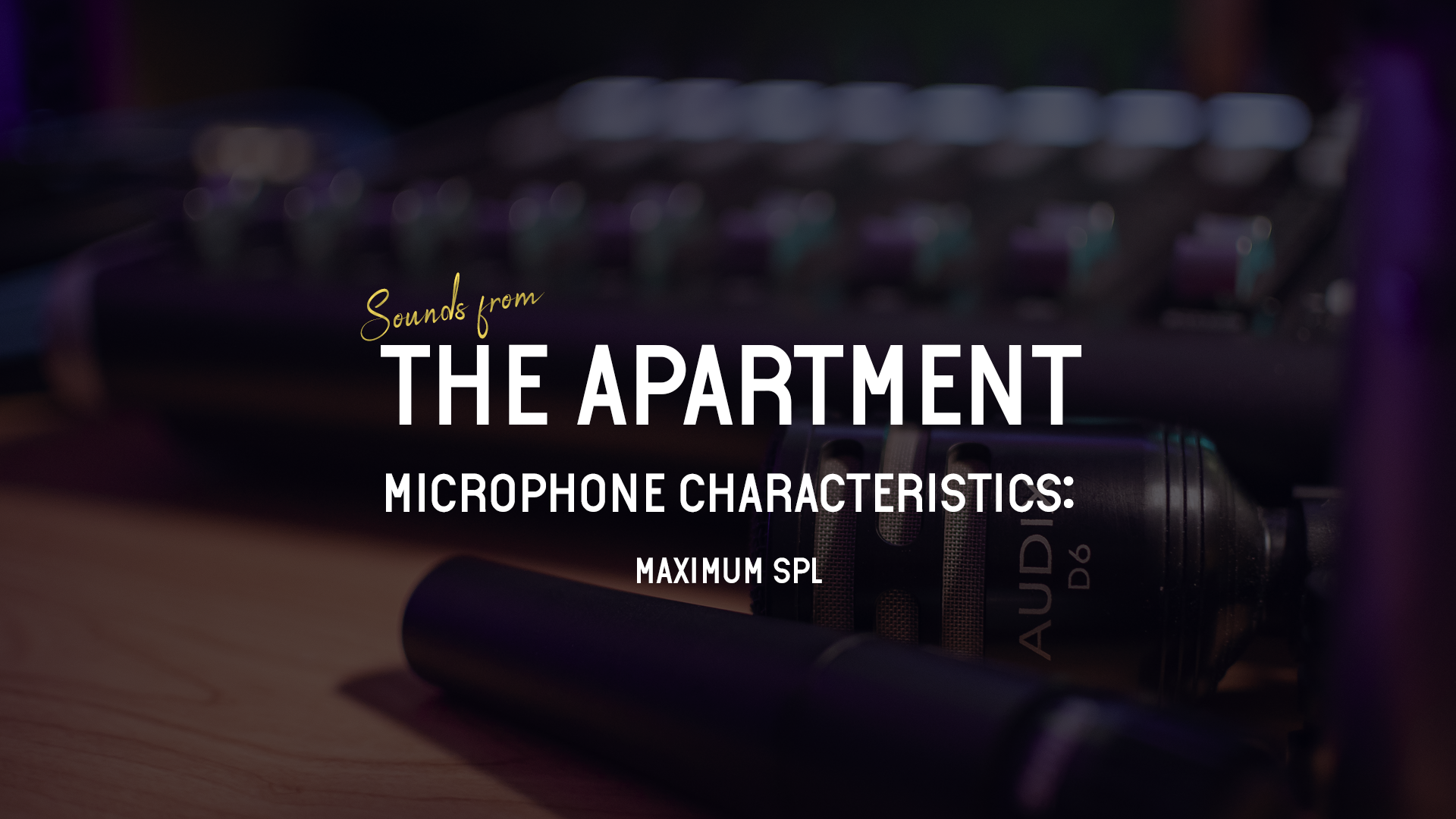 Sounds from the apartment article maximum spl