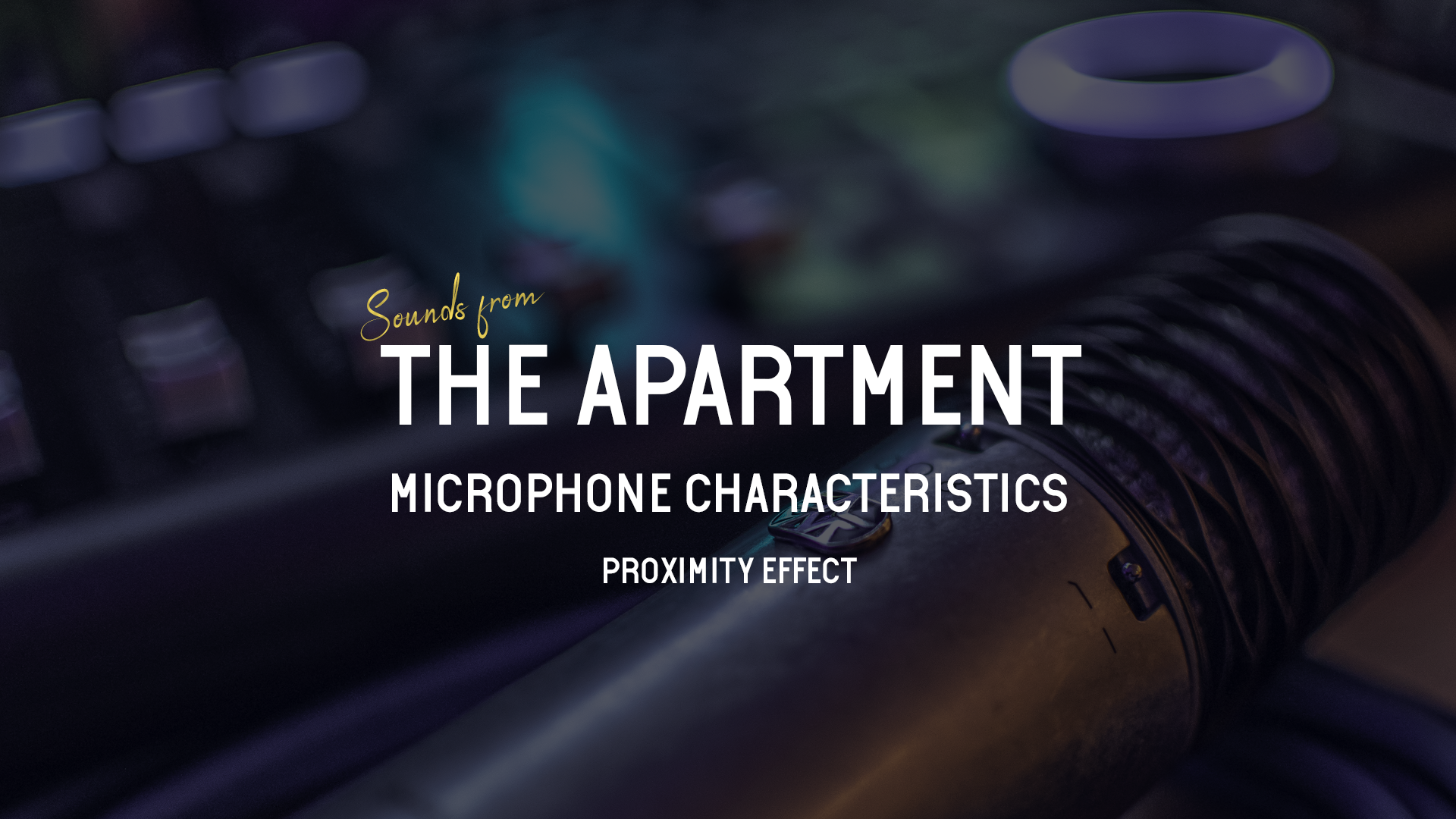 Sounds from the apartment article proximity effect