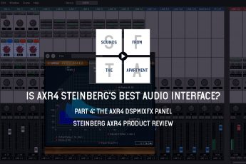 Steinberg AXR4 product review part 4 sounds from the apartment