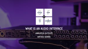What is an audio interface analogue outputs sounds from the apartment