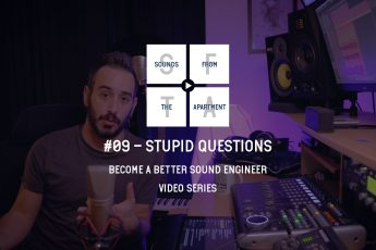 Stupid Questions Become A Better Sound Engineer